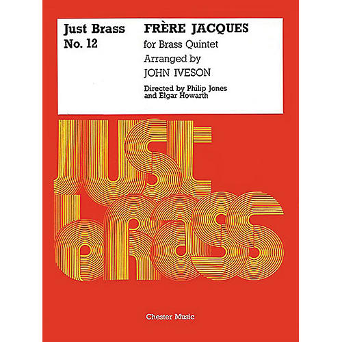 Chester Music Frere Jacques (Just Brass Series, No. 12) Music Sales America Series Arranged by John Iveson-thumbnail