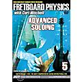 MVP Fretboard Physics 5 DVD - Advanced Soloing for Guitarists-thumbnail