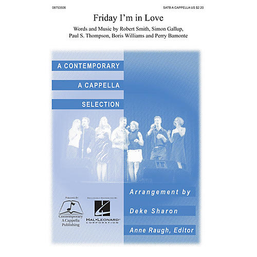 Contemporary A Cappella Publishing Friday I'm in Love SATB a cappella arranged by Deke Sharon-thumbnail