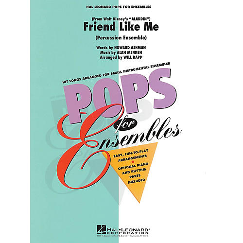 Hal Leonard Friend Like Me (Percussion Ensemble) Concert Band Level 2-3 Arranged by Will Rapp