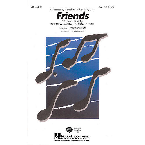 Hal Leonard Friends SAB by Michael W. Smith arranged by Roger Emerson-thumbnail