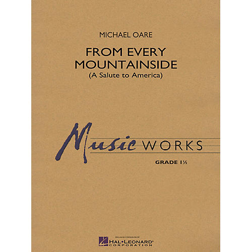 Hal Leonard From Every Mountainside (A Salute to America) Concert Band Level 1.5 Composed by Michael Oare-thumbnail