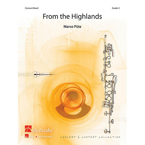 De Haske Music From the Highlands Concert Band Level 4 Composed by Marco Pütz