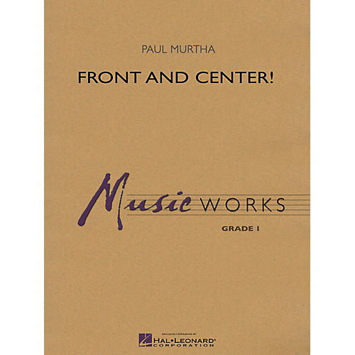 Hal Leonard Front and Center! Concert Band Level 1.5 Composed by Paul Murtha-thumbnail