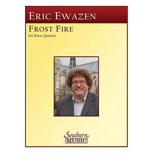 Southern Frost Fire (Frostfire) (Brass Quintet) Southern Music Series by Eric Ewazen-thumbnail