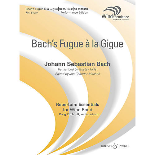 Boosey and Hawkes Fugue a la Gigue (Score Only) Concert Band Level 5 Composed by J.S. Bach Arranged by Gustav Holst