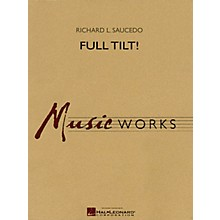 Hal Leonard Full Tilt Concert Band Level 5 Composed by Richard L. Saucedo