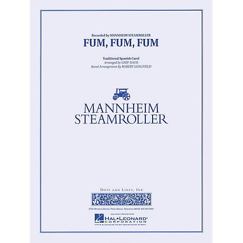 Hal Leonard Fum, Fum, Fum Concert Band Level 3-4 by Mannheim Steamroller Arranged by Robert Longfield