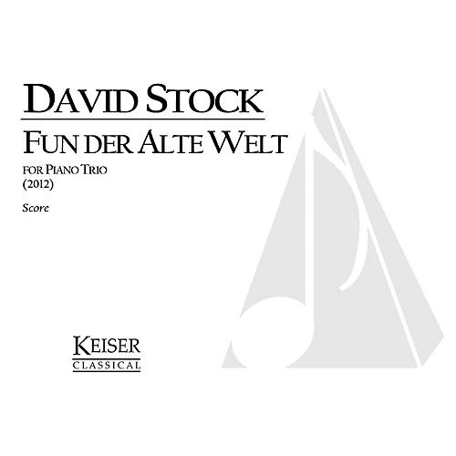 Lauren Keiser Music Publishing Fun Der Alte Welt (From the Old World) for Piano Trio, Score and Parts LKM Music Softcover by David Stock-thumbnail