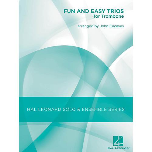 Hal Leonard Fun & Easy Trios for Trombone - Hal Leonard Solo & Ensemble Series Arranged By John Cacavas-thumbnail
