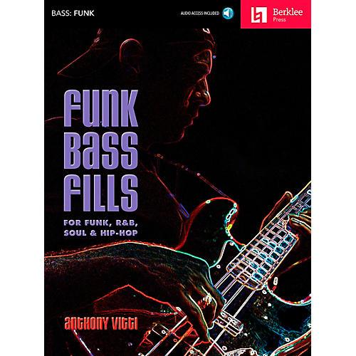 Berklee Press Funk Bass Fills - For Funk, R&B, Soul & Hip-Hop Book/CD