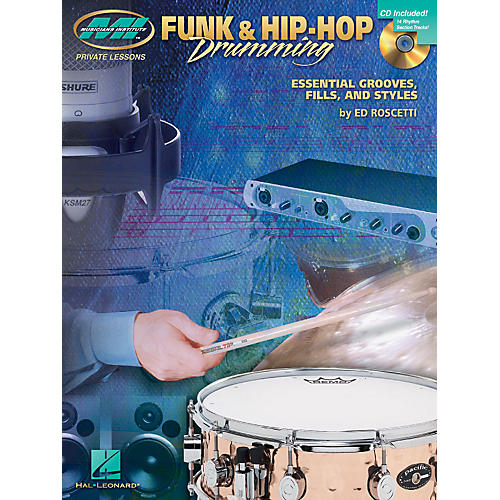 Musicians Institute Funk & Hip-Hop Drumming Musicians Institute Press Series Softcover with CD-thumbnail