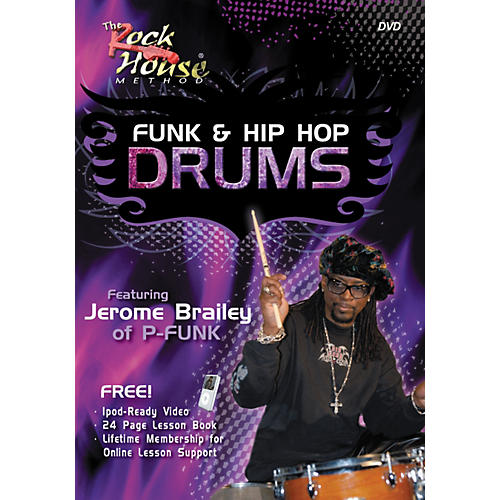 Rock House Funk & Hip-Hop Drums Featuring Jerome Brailey of P-Funk (DVD/Book)