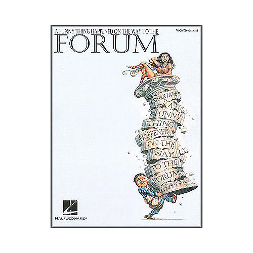 Hal Leonard Funny Thing Happened On The Way To The forum Vocal Selections arranged for piano, vocal, and guitar (P/V/G)