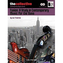 The Collective Fusion: A Study in Contemporary Music for the Bass Bass Instruction Softcover with CD by Leo Traversa