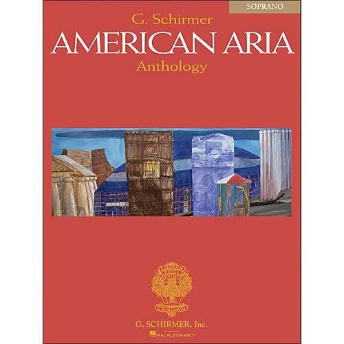 G. Schirmer G. Schirmer American Aria Anthology for Soprano