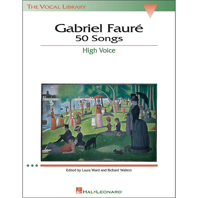 Hal Leonard Gabriel Faure - 50 Songs for High Voice