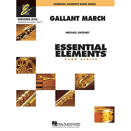 Hal Leonard Gallant March Concert Band Level 0.5 Composed by Michael Sweeney-thumbnail
