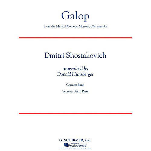 G. Schirmer Galop (from the musical comedy Moscow, Cheremushky) Concert Bnd Lvl 4 by Shostakovich Arranged Hunsberger-thumbnail