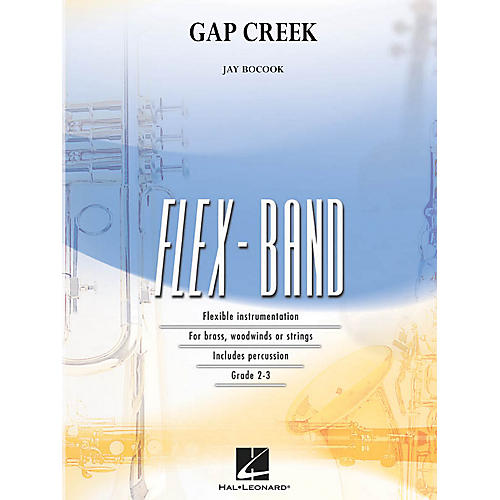 Hal Leonard Gap Creek Concert Band Level 2-3 Composed by Jay Bocook