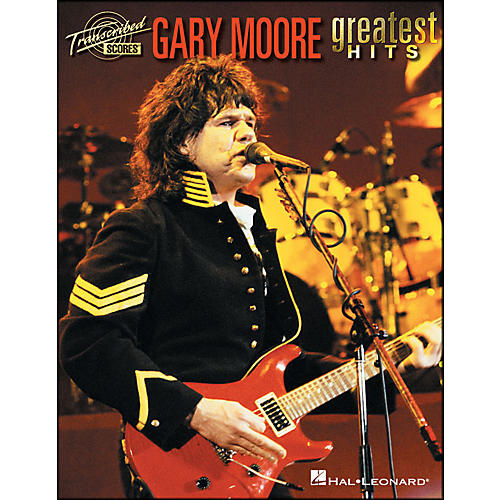 Hal Leonard Gary Moore Greatest Hits Transcribed Scores