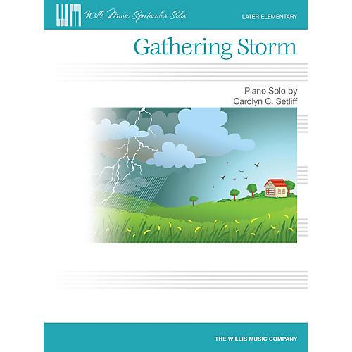 Willis Music Gathering Storm Willis Series Book by Carolyn C. Setliff (Level Late Elem)-thumbnail