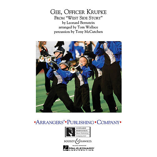 Arrangers Gee, Officer Krupke (from West Side Story) Marching Band Level 3 Arranged by Tom Wallace