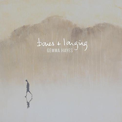 Alliance Gemma Hayes - Bones + Longing