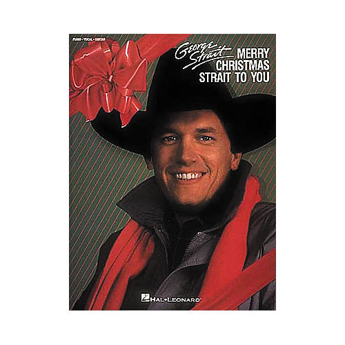 Hal Leonard George Strait - Merry Christmas Strait to You Piano, Vocal, Guitar Songbook-thumbnail