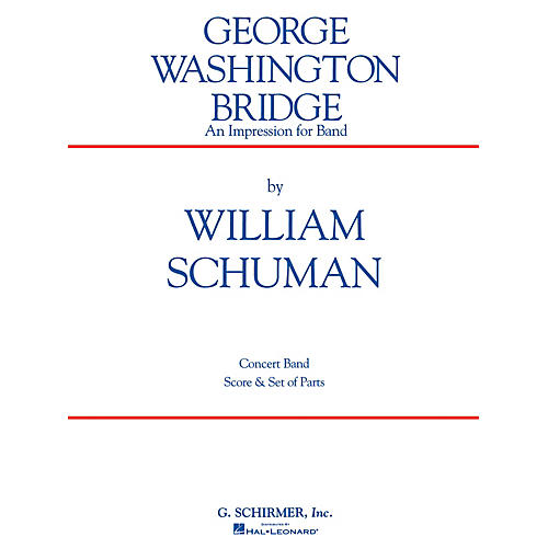 G. Schirmer George Washington Bridge (Score and Parts) Concert Band Level 4-6 Composed by William Schuman-thumbnail