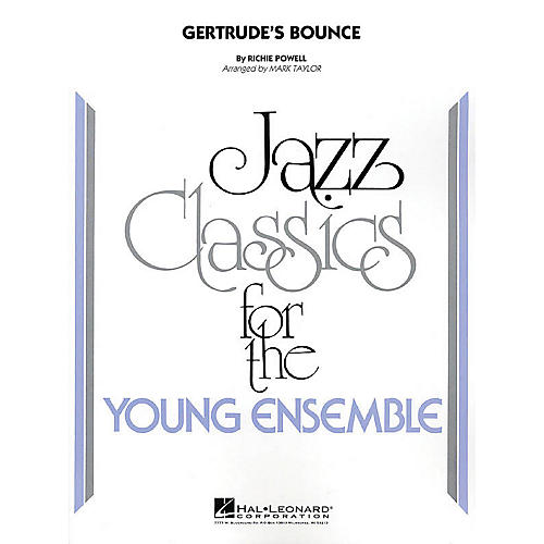 Hal Leonard Gertrude's Bounce Jazz Band Level 3 Arranged by Mark Taylor