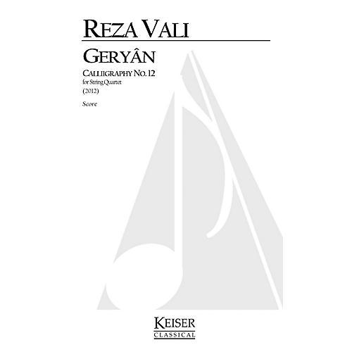 Lauren Keiser Music Publishing Geryan: Calligraphy No. 12 for String Quartet LKM Music Series by Reza Vali-thumbnail