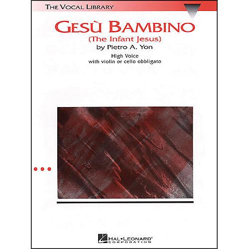 Hal Leonard Gesu Bambino In G Major for High Voice with Optional Violin Or Cello By Pietro Yon