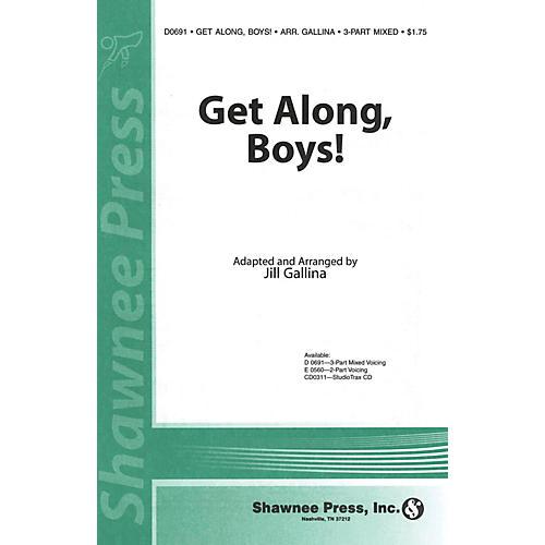 Shawnee Press Get Along, Boys! 3-Part Mixed arranged by Jill Gallina-thumbnail