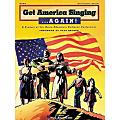 Hal Leonard Get America Singing...Again! - Piano/Vocal/Guitar, Teacher's Edition Songbook