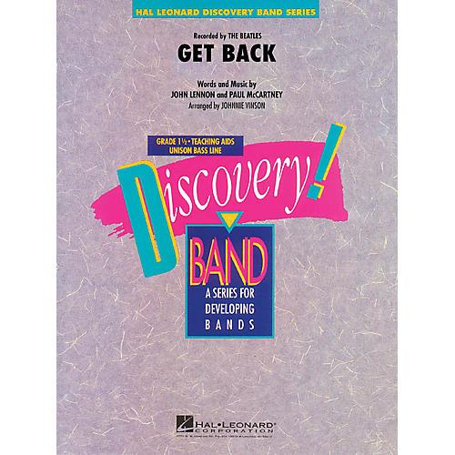 Hal Leonard Get Back Concert Band Level 1.5 by The Beatles Arranged by Johnnie Vinson
