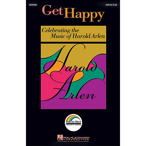 Hal Leonard Get Happy: Celebrating the Music of Harold Arlen ShowTrax CD Arranged by Ed Lojeski-thumbnail