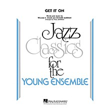 Hal Leonard Get It On Jazz Band Level 3 by Bill Chase Arranged by Paul Jennings
