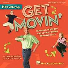 Hal Leonard Get Movin' - Seasonal Movement and Activity Songs for Grades K-3 Book/CD