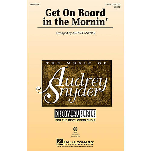 Hal Leonard Get on Board in the Mornin' (Discovery Level 2) 2-Part arranged by Audrey Snyder