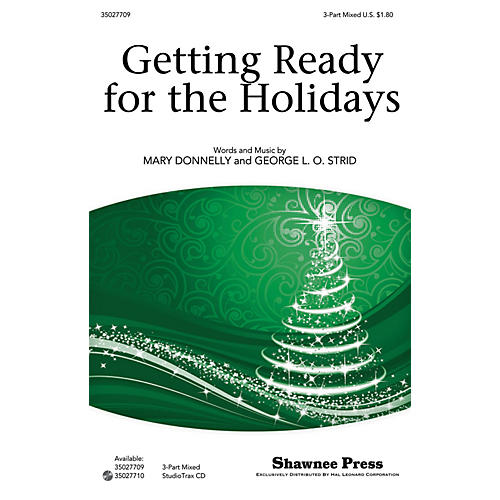 Shawnee Press Getting Ready for the Holidays! 3-Part Mixed composed by Mary Donnelly
