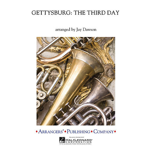 Arrangers Gettysburg - The Third Day Concert Band Arranged by Jay Dawson-thumbnail