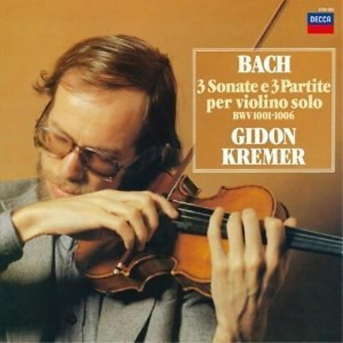 Alliance Gidon Kremer - Bach: Sonatas & Partitas