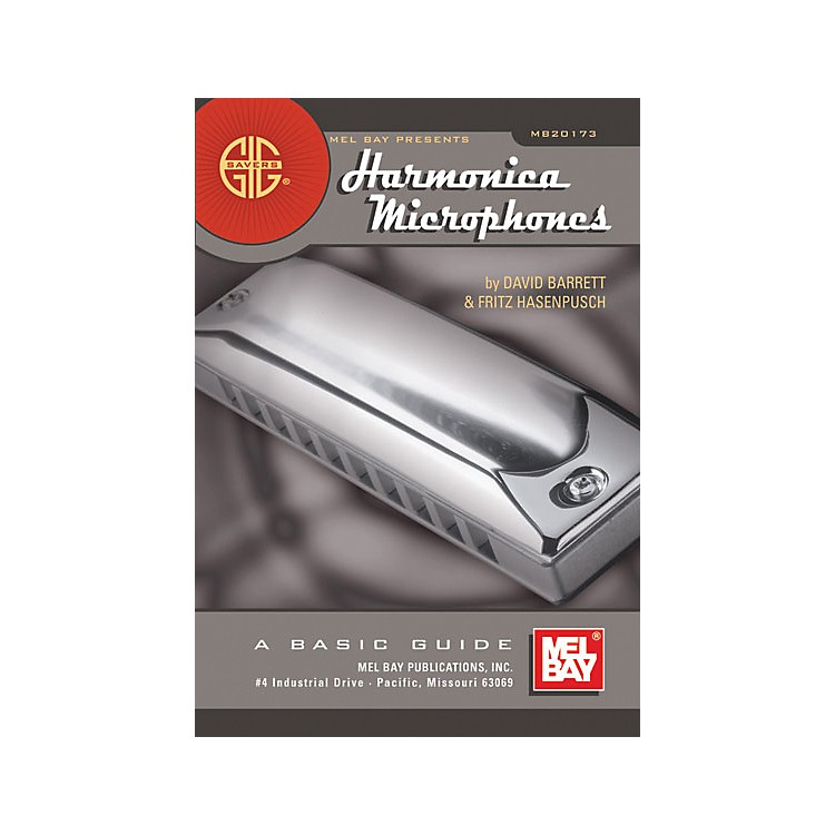 Mel Bay Gig Savers: Harmonica Microphones Book