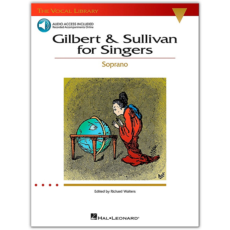 Hal Leonard Gilbert & Sullivan for Singers for Soprano Voice Book/CD (The Vocal Library Series)