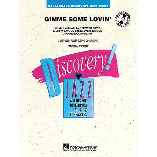 Hal Leonard Gimme Some Lovin' Jazz Band Level 1-2 Arranged by John Berry