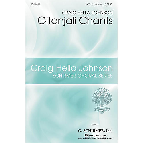 G. Schirmer Gitanjali Chants (Craig Hella Johnson Choral Series) SATB a cappella composed by Craig Hella Johnson-thumbnail