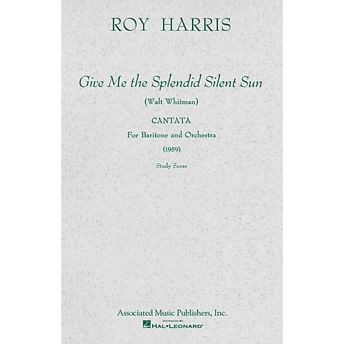 Associated Give Me the Splendid Silent Sun (1959) (Study Score) Study Score Series Composed by Roy Harris-thumbnail