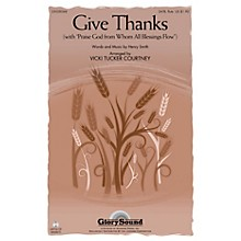 Shawnee Press Give Thanks SATB WITH FLUTE (OR C-INST) arranged by Vicki Tucker Courtney