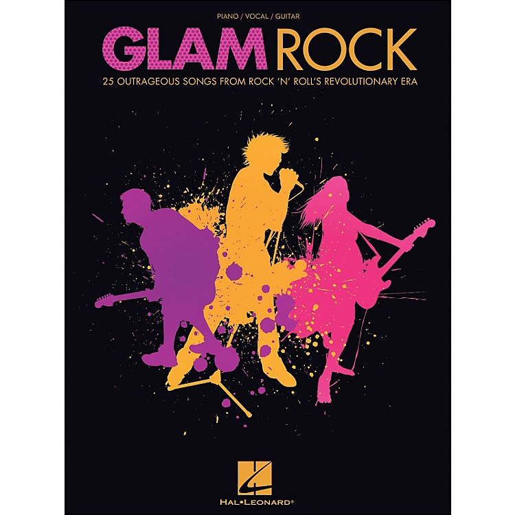 Hal Leonard Glam Rock - 25 Outrageous Songs From Rock 'N' Roll's Revolutionary Era arranged for piano, vocal, and guitar (P/V/G)